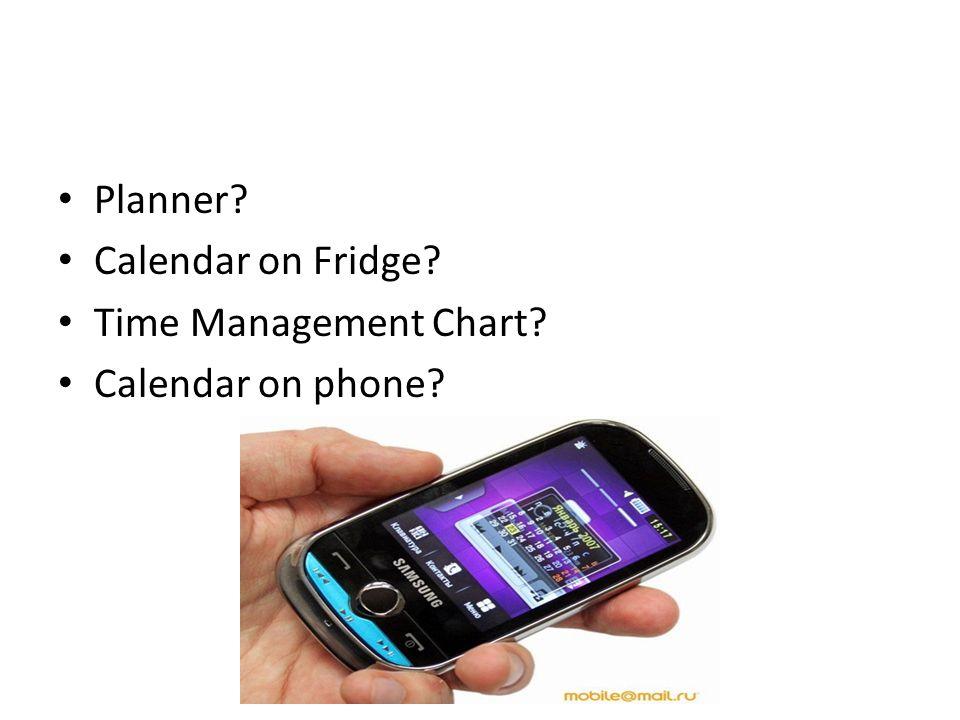 Planner Calendar on Fridge Time Management Chart Calendar on phone