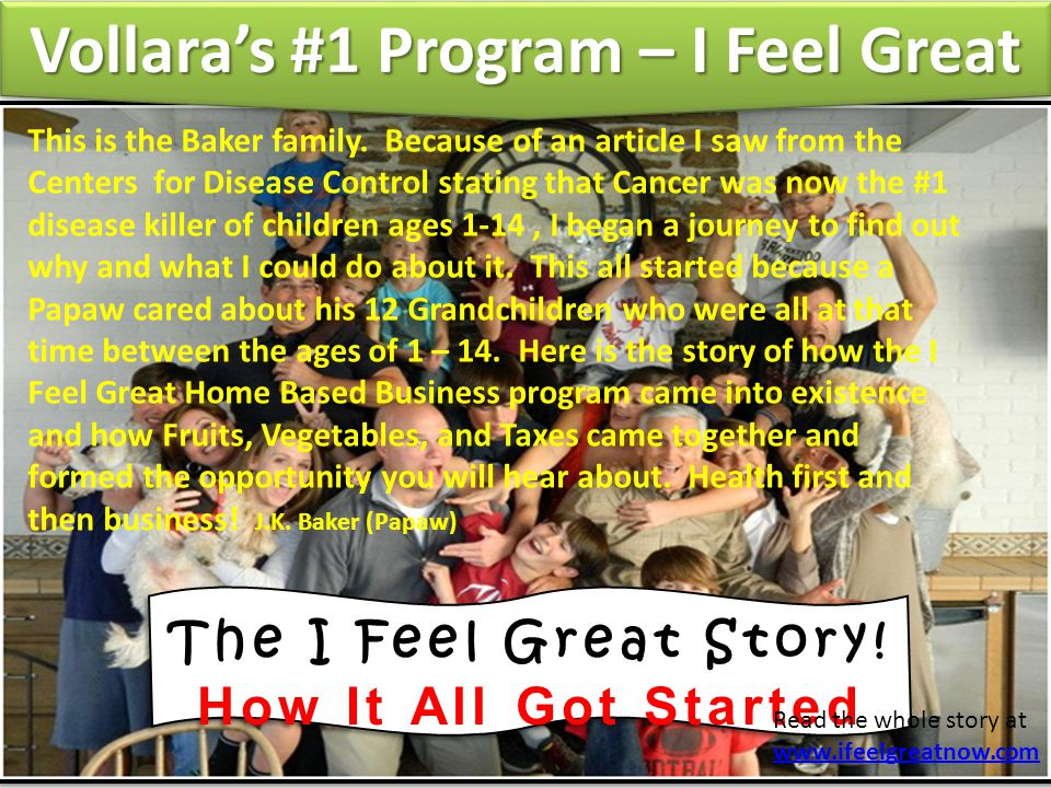 The I Feel Great Story. How It All Got Started The I Feel Great Story.