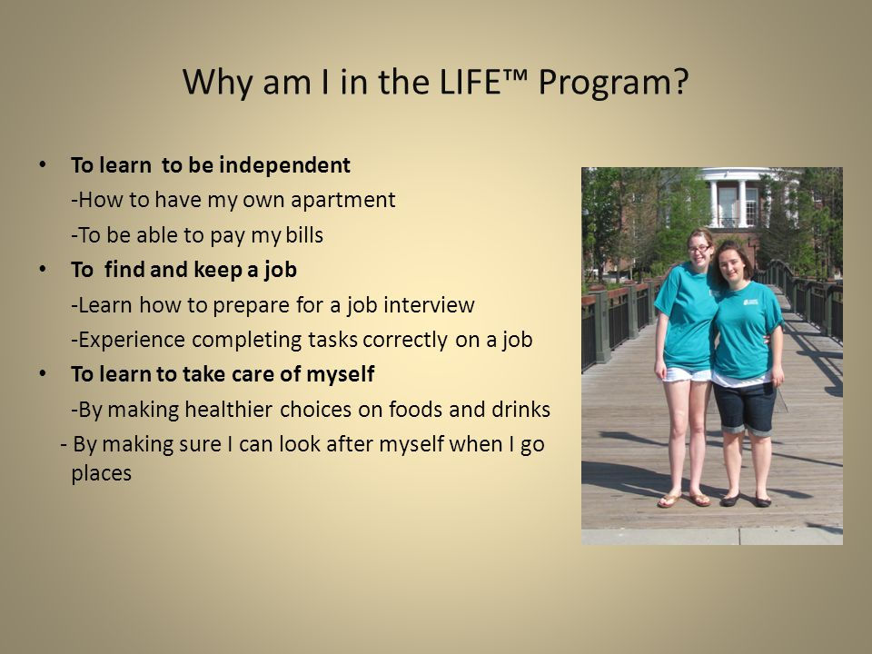 LIFE™ Program Goals By: Carol Paul
