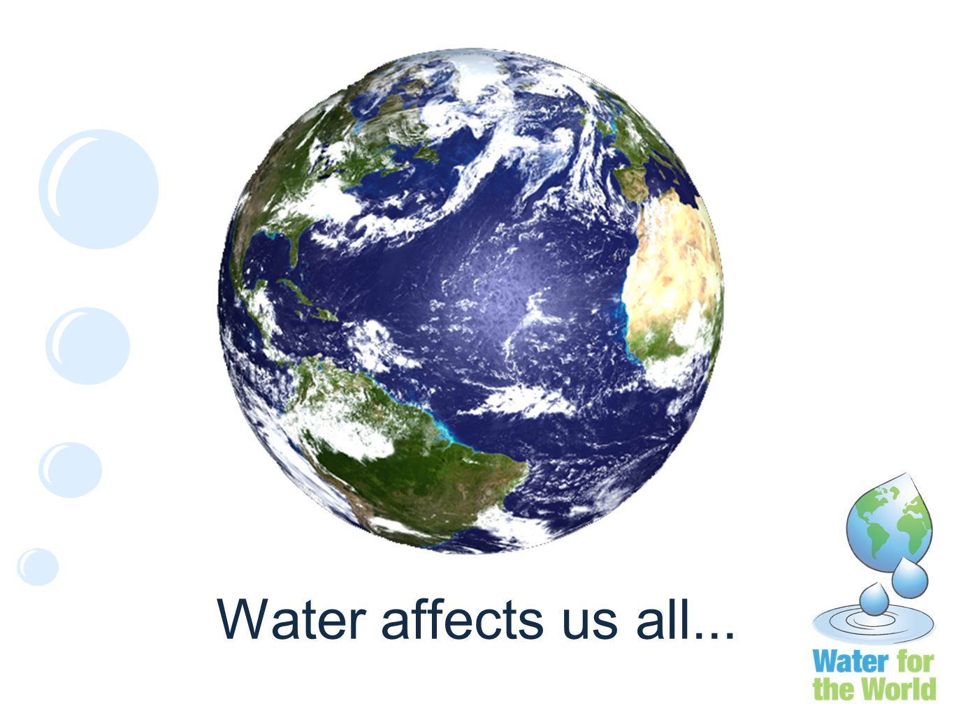 Water affects us all...