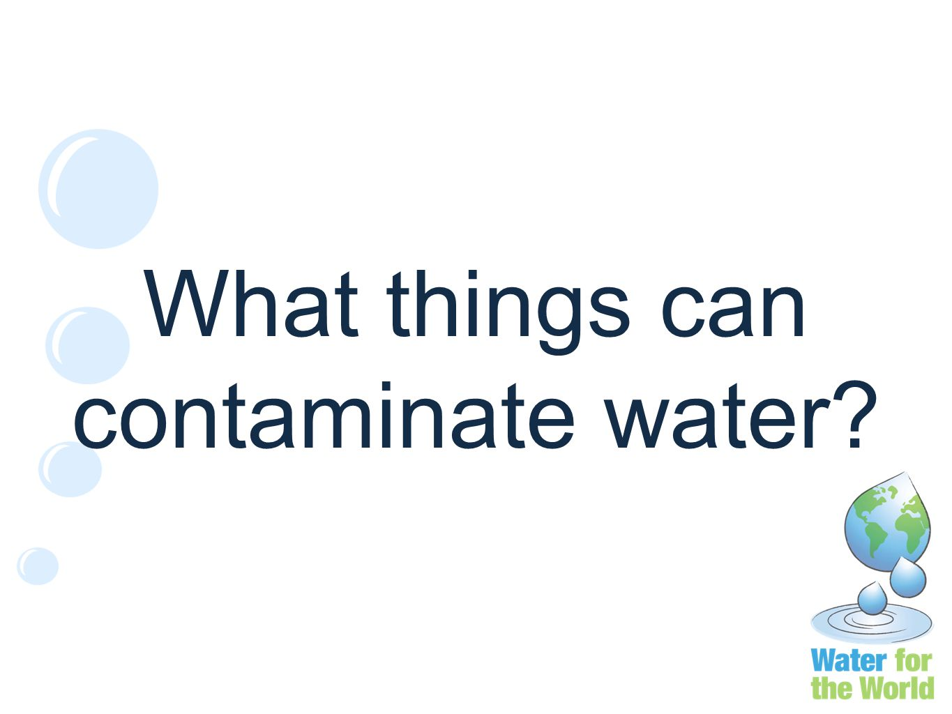 What things can contaminate water