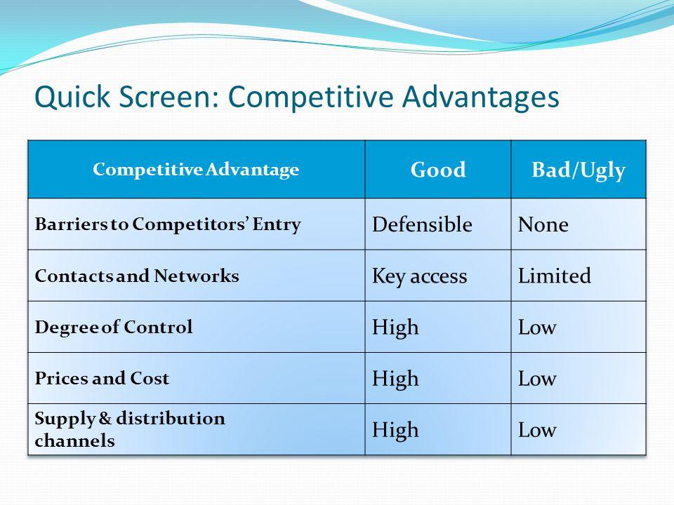 Quick Screen: Competitive Advantages