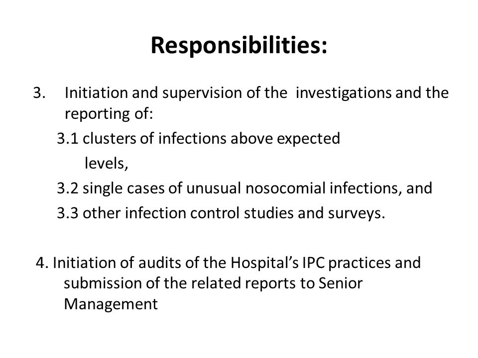 3.Initiation and supervision of the investigations and the reporting of: 3.1 clusters of infections above expected levels, 3.2 single cases of unusual