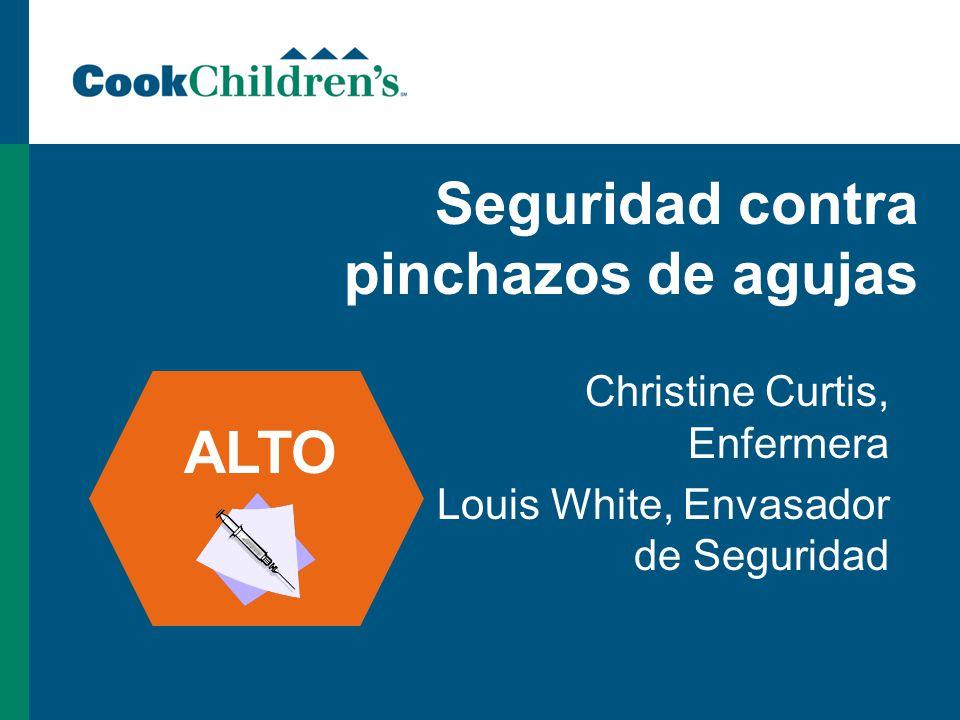 Seguridad contra pinchazos de agujas Christine Curtis, Enfermera Louis White, Envasador de Seguridad ALTO