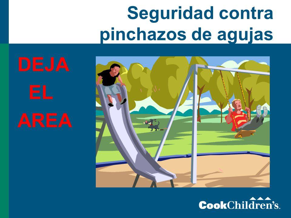 Seguridad contra pinchazos de agujas DEJA EL AREA