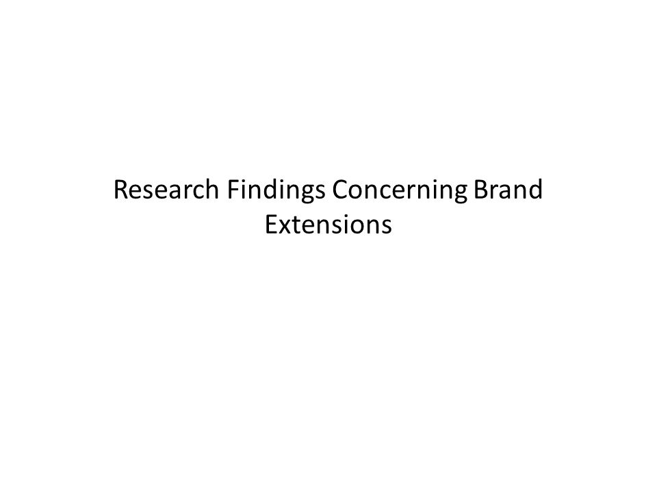 Research Findings Concerning Brand Extensions