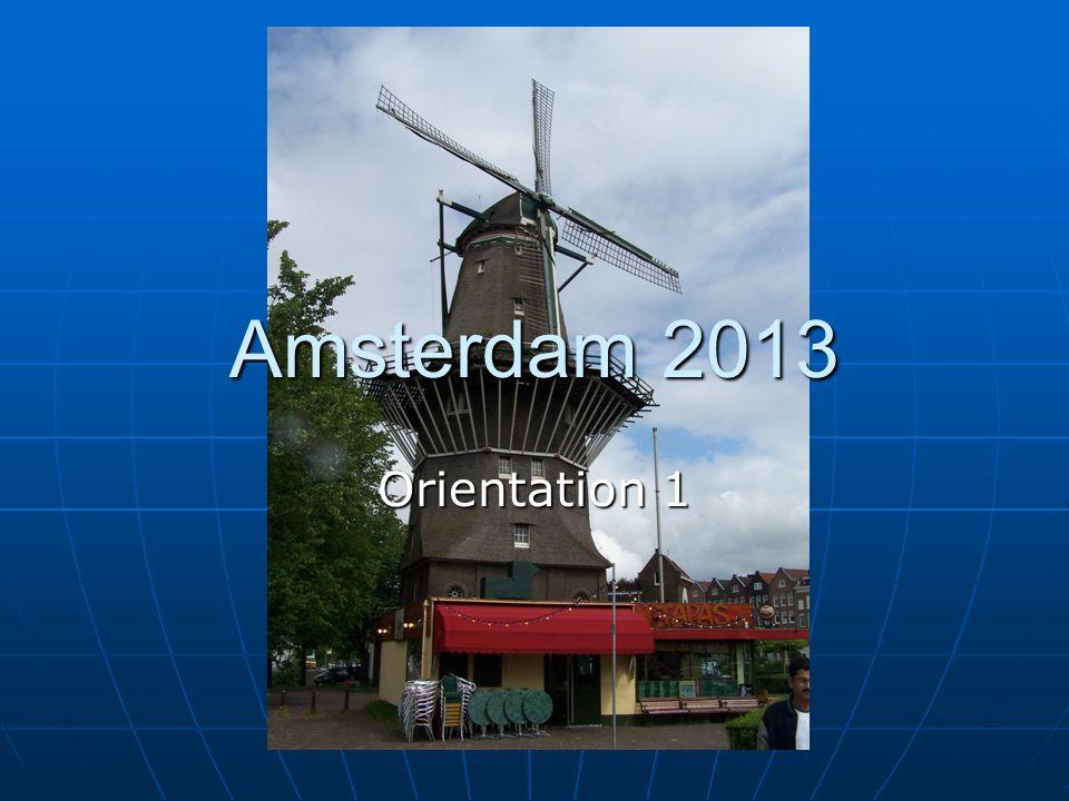 Orientation 1 Amsterdam 2013
