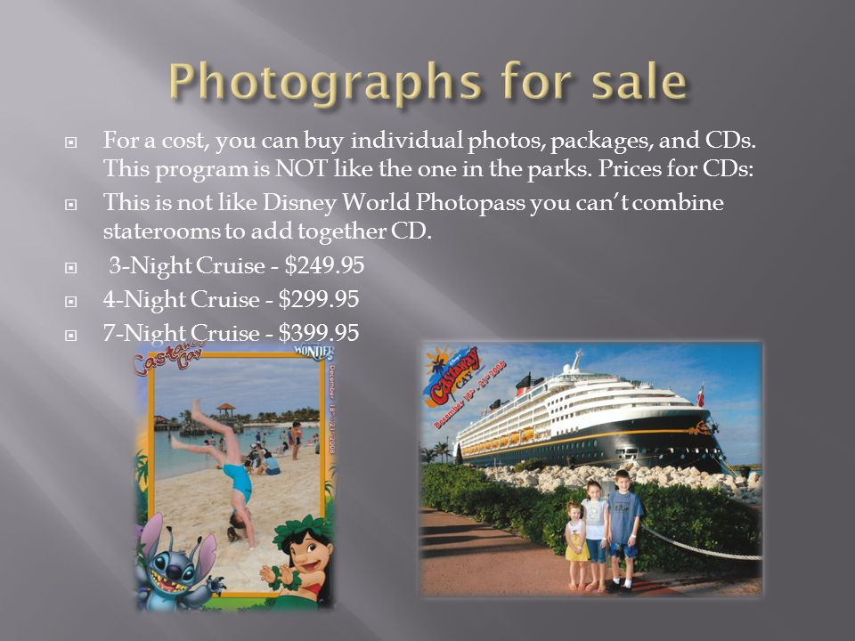  For a cost, you can buy individual photos, packages, and CDs.