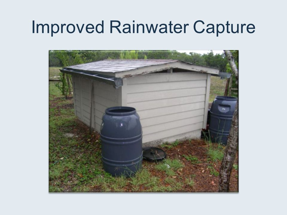 Improved Rainwater Capture