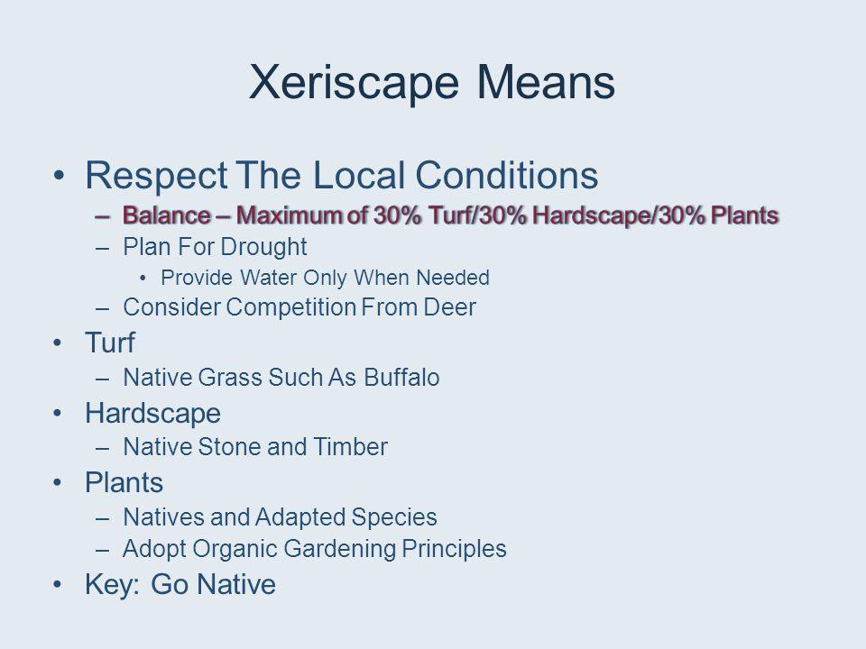 Xeriscape Means