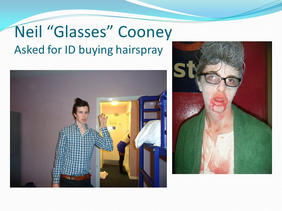 Neil Glasses Cooney Asked for ID buying hairspray