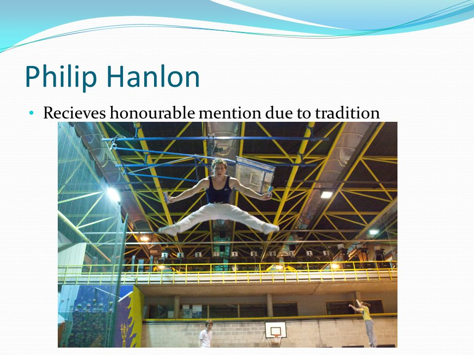 Philip Hanlon Recieves honourable mention due to tradition
