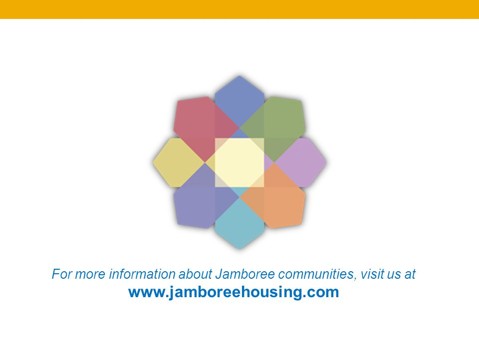 For more information about Jamboree communities, visit us at www.jamboreehousing.com