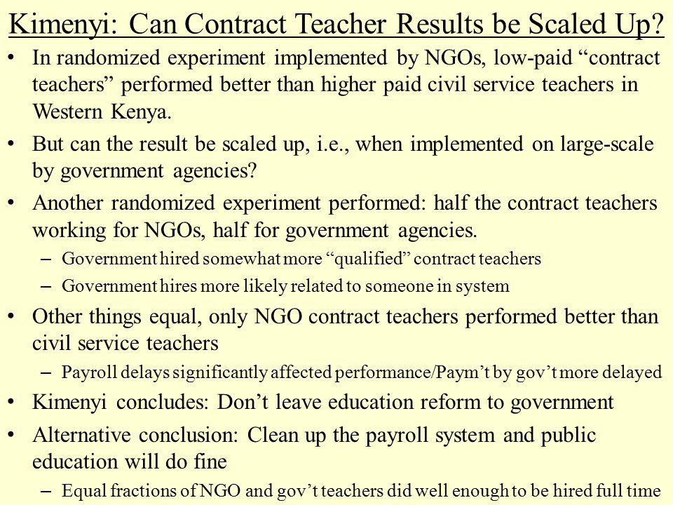 """Kimenyi: Can Contract Teacher Results be Scaled Up? In randomized experiment implemented by NGOs, low-paid """"contract teachers"""" performed better than h"""