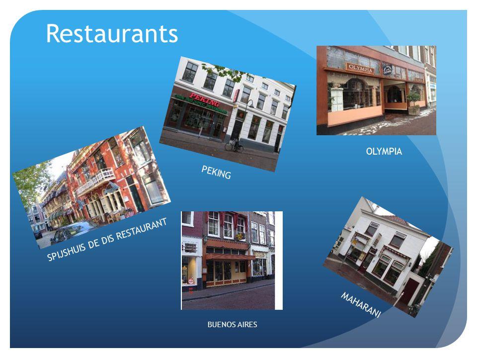 Restaurants SPIJSHUIS DE DIS RESTAURANT PEKING OLYMPIA BUENOS AIRES MAHARANI