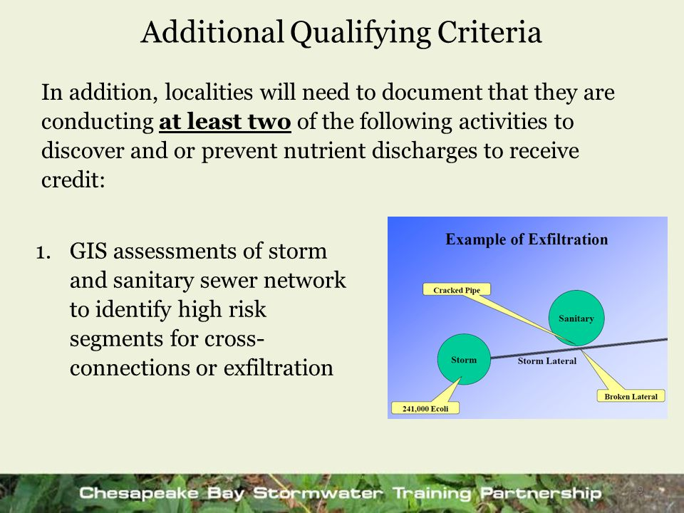 Additional Qualifying Criteria In addition, localities will need to document that they are conducting at least two of the following activities to disc