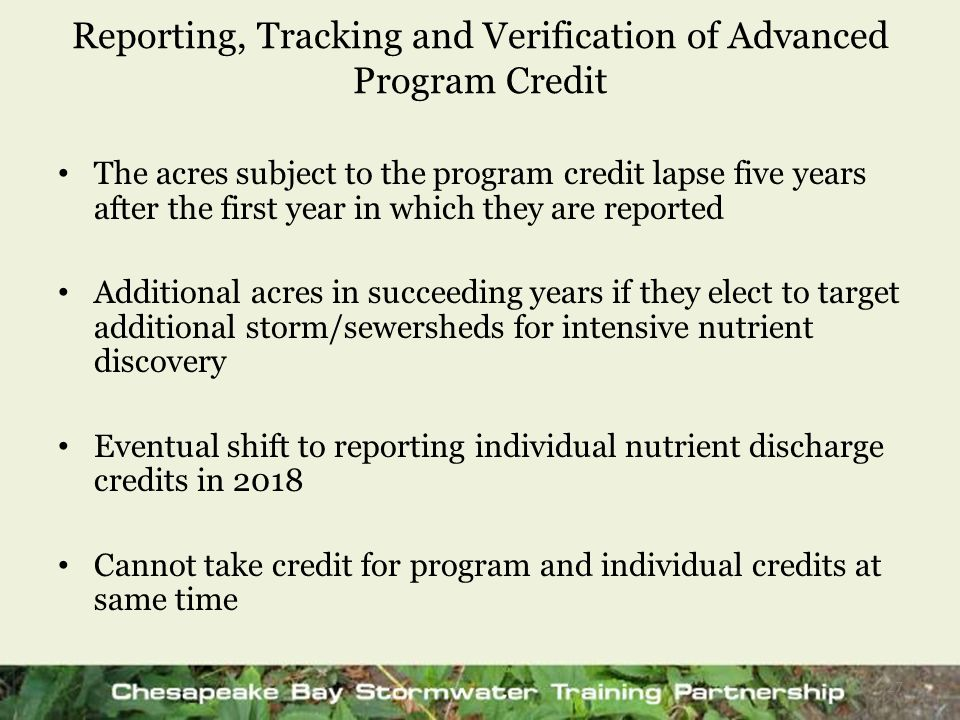 Reporting, Tracking and Verification of Advanced Program Credit The acres subject to the program credit lapse five years after the first year in which
