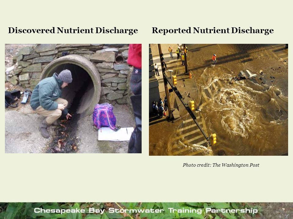 Discovered Nutrient DischargeReported Nutrient Discharge Photo credit: The Washington Post