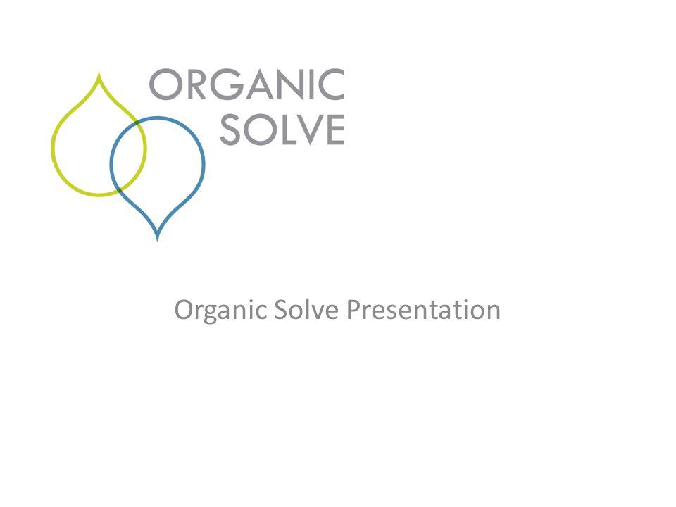 Organic Solve Presentation