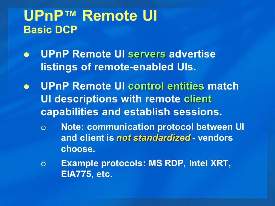 UPnP™ Remote UI Overview General discovery and connection model #1 3.