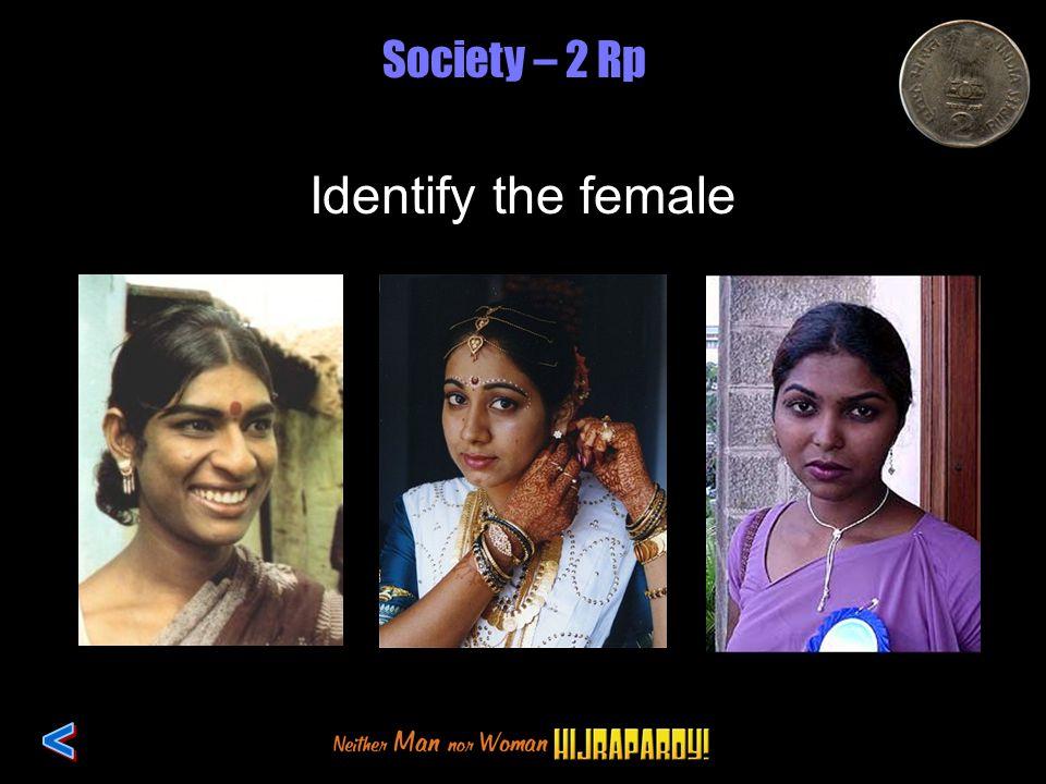 Society – 2 Rp Identify the female