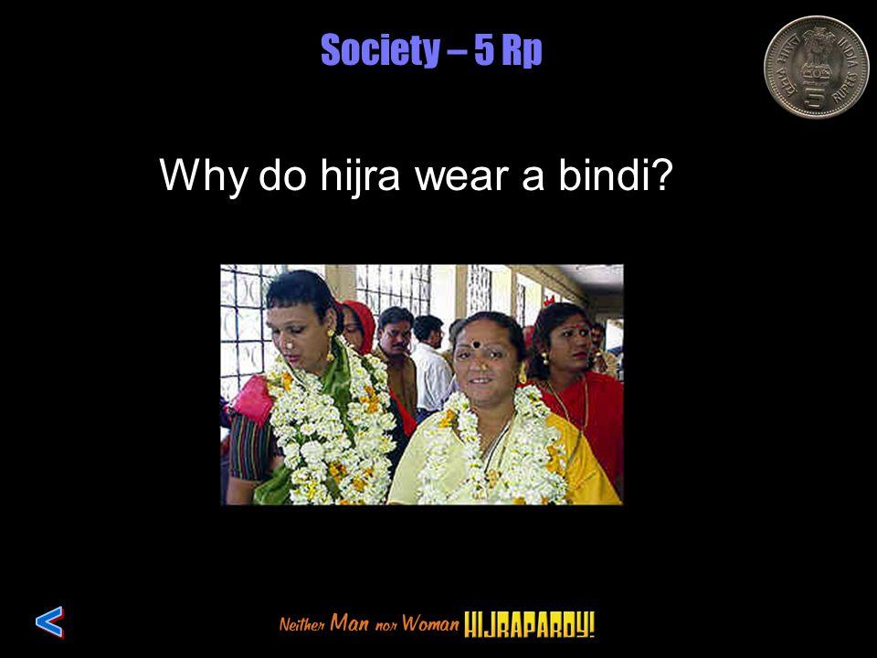 Society – 5 Rp Why do hijra wear a bindi?