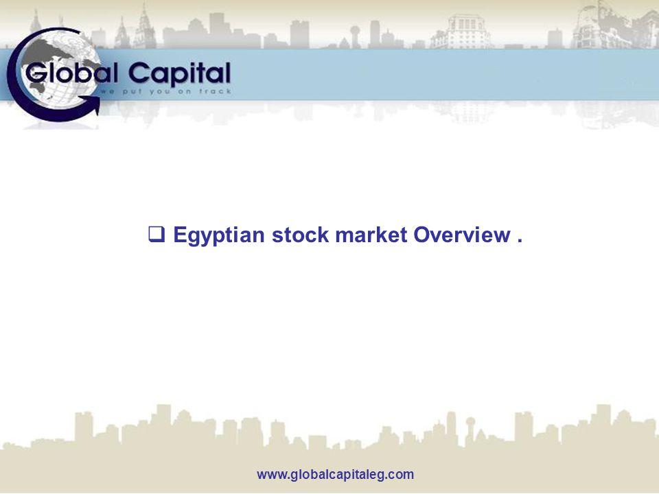 www.globalcapitaleg.com  Egyptian stock market Overview.