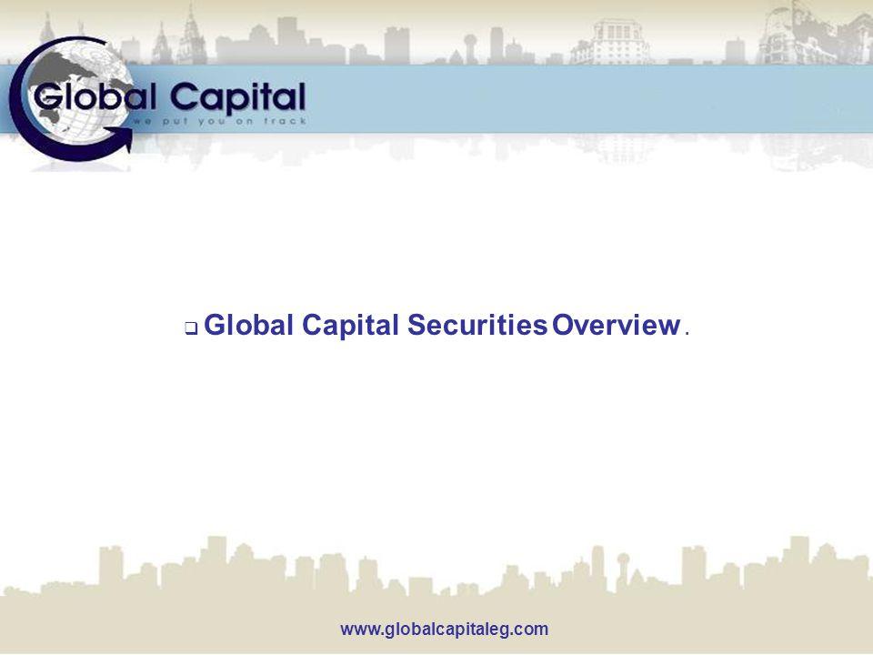  Global Capital Securities Overview. www.globalcapitaleg.com