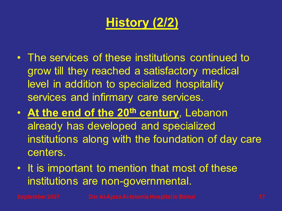 The services of these institutions continued to grow till they reached a satisfactory medical level in addition to specialized hospitality services an
