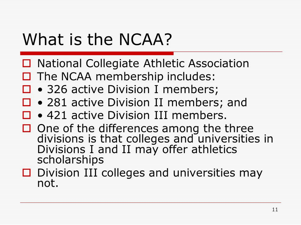 11 What is the NCAA.