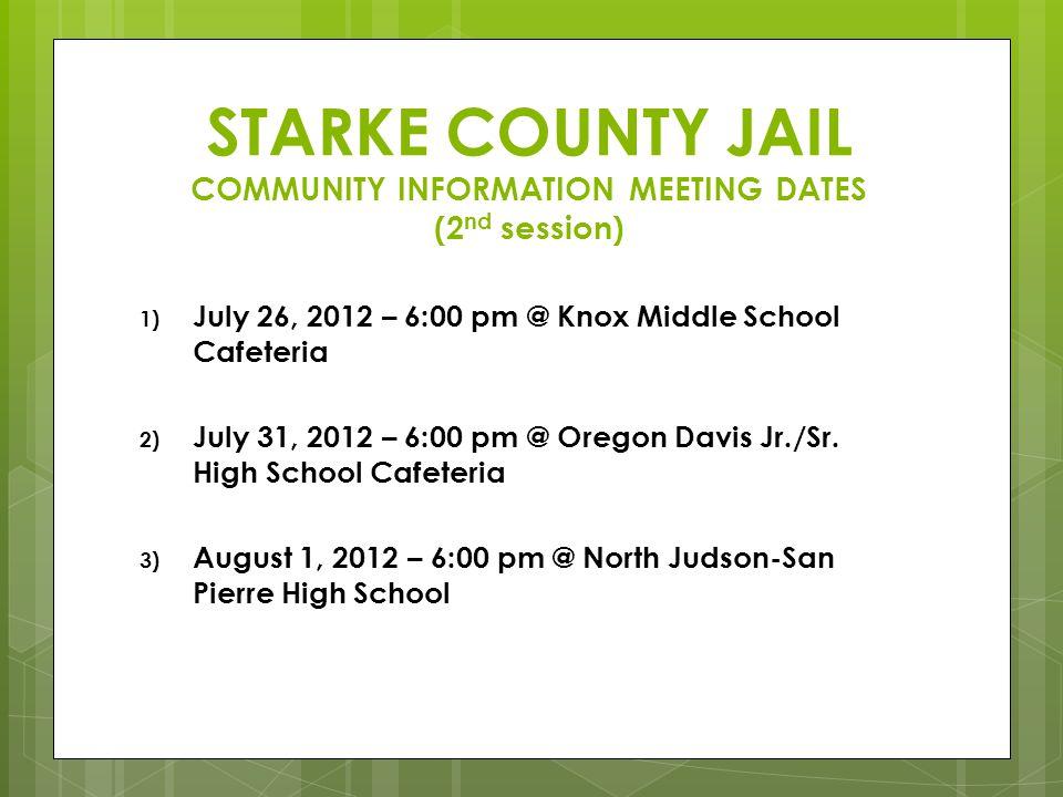 1) July 26, 2012 – 6:00 pm @ Knox Middle School Cafeteria 2) July 31, 2012 – 6:00 pm @ Oregon Davis Jr./Sr.