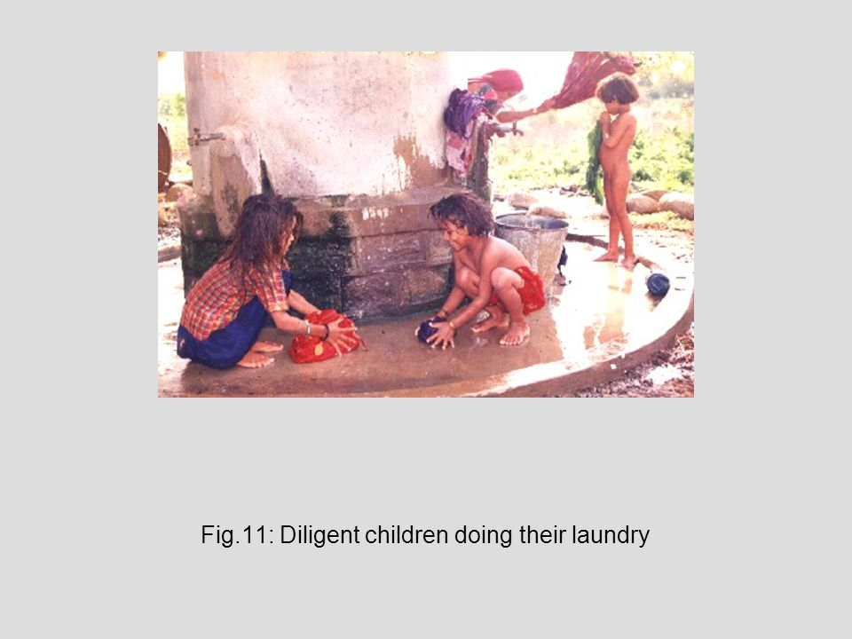 Fig.11: Diligent children doing their laundry