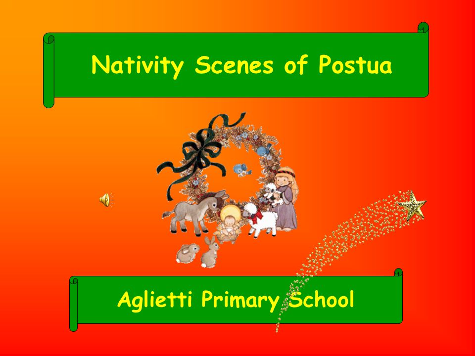 Aglietti Primary School Nativity Scenes of Postua