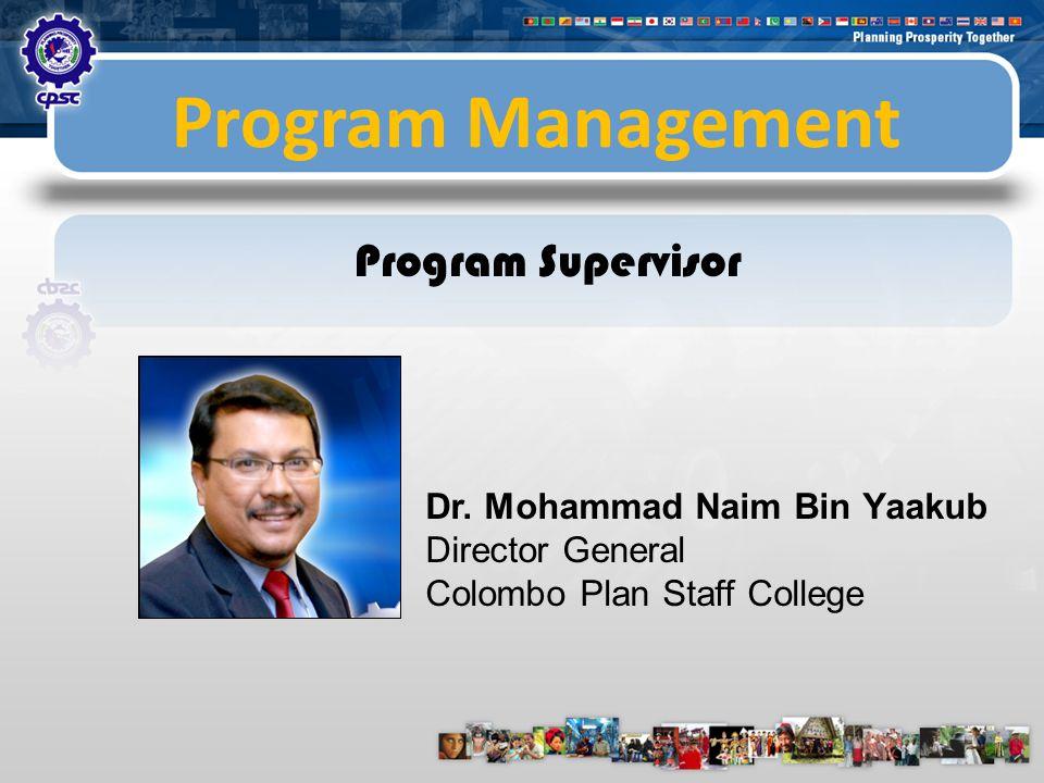 Program Management Program Coordinator and Resource Person Dr.