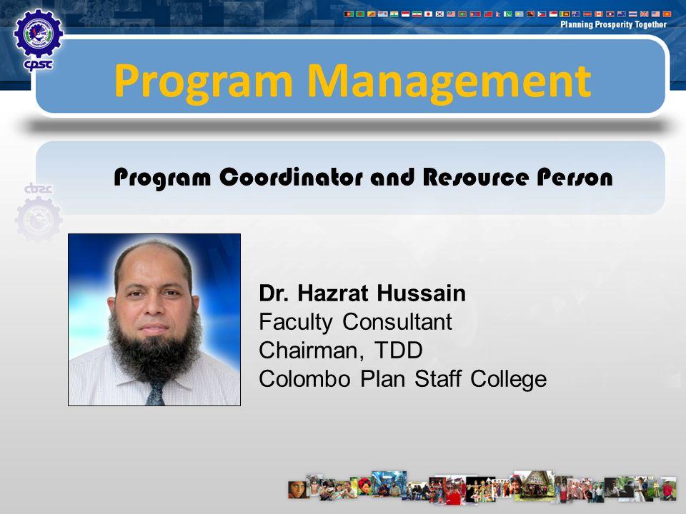 Program Management Resource Persons Dr.Romulita Alto Research Consultant, TIP Mr.
