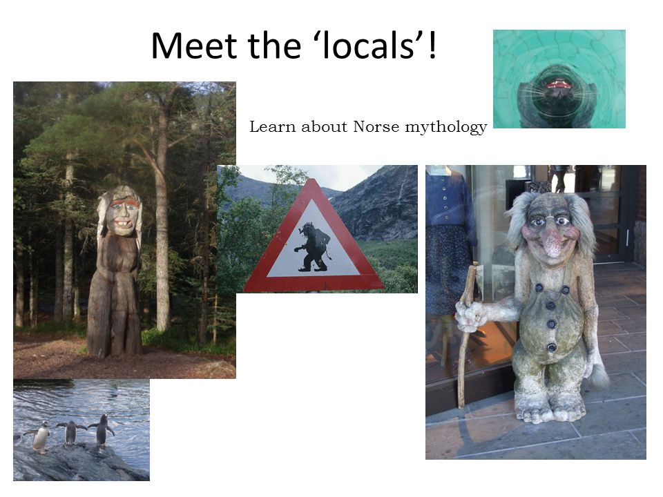 Meet the 'locals'! Learn about Norse mythology