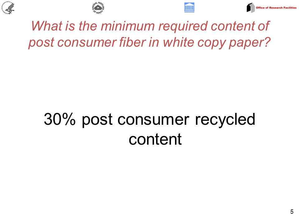 What is the minimum required content of post consumer fiber in white copy paper.