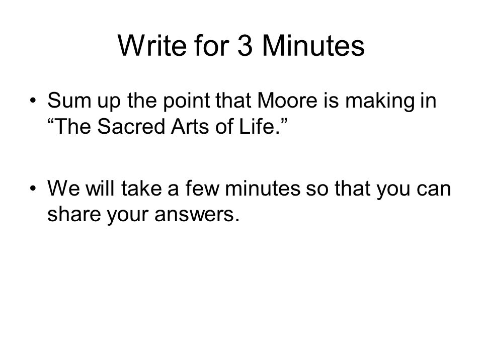 Question According to Moore, what are some means of developing the everyday arts (par.
