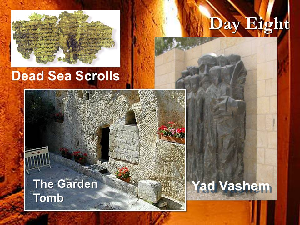 Yad Vashem Dead Sea Scrolls Day Eight