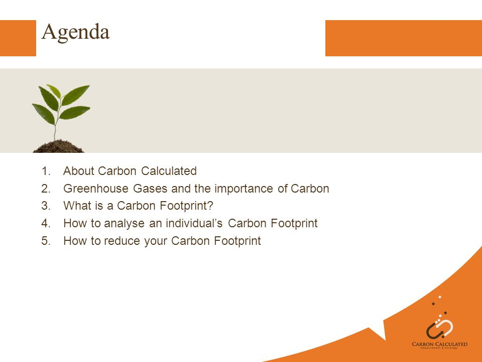 Carbon Calculated Founded 2008 Need for cost-effective solution Trained in GHG Protocol - organisational - project - verification CarbonKnown CDP