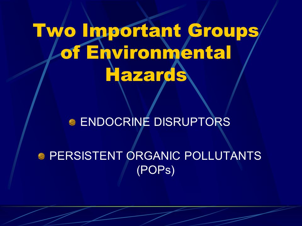 Chemicals Hazardous to Reproductive Health With established limits to exposure Lead, Dibrochloropropane, Ethylene oxide, Polychlorinated biphenyls (PCBs) Clearly linked to reproductive effects Mercury, Glycol ethers, some pharmaceuticals Workplace Reproductive Health Hazards, By: John T.