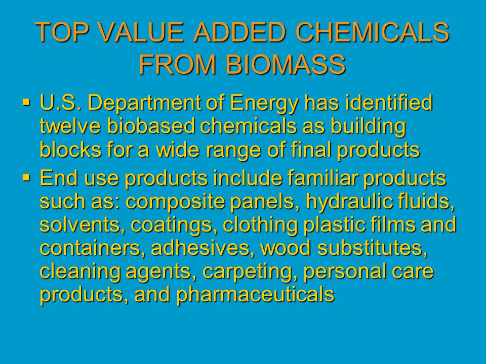 TOP VALUE ADDED CHEMICALS FROM BIOMASS  U.S.
