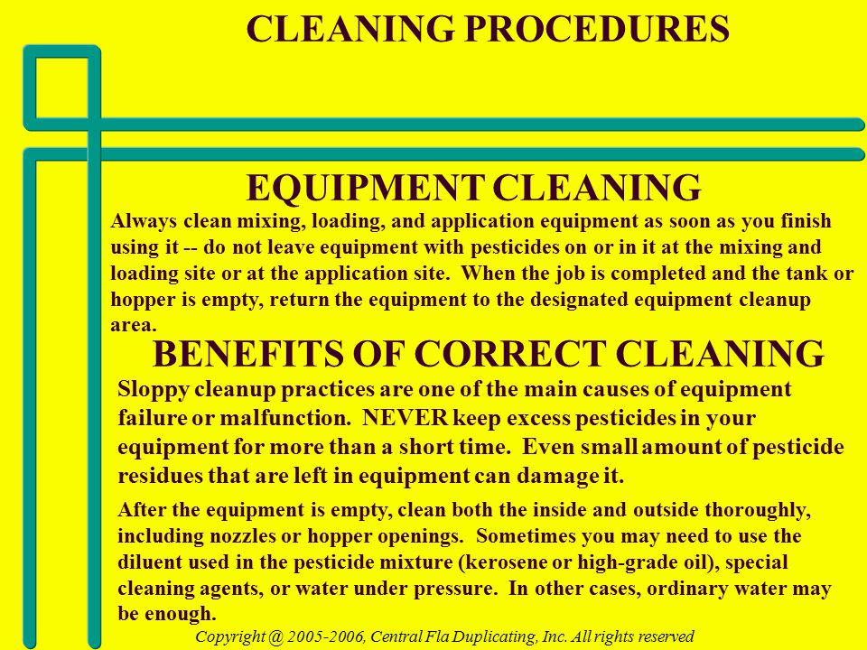 EQUIPMENT CLEANING Always clean mixing, loading, and application equipment as soon as you finish using it -- do not leave equipment with pesticides on