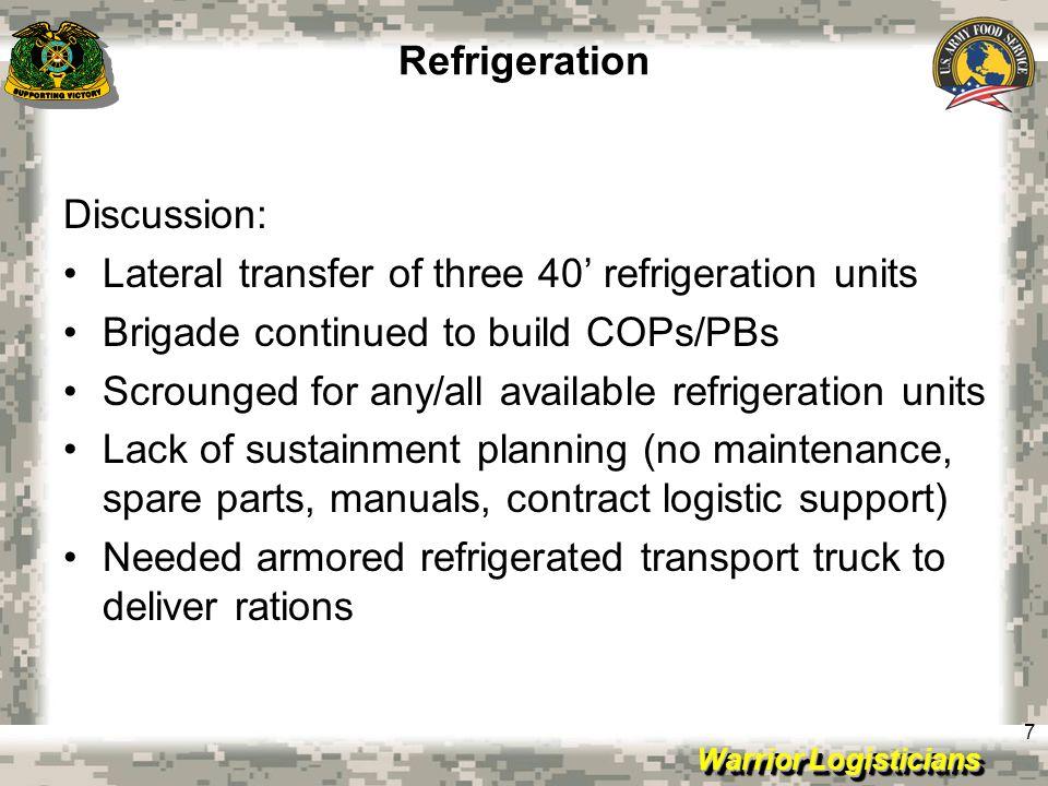 Warrior Logisticians 8 Refrigeration 40' Reefer on KBR lowboy Reefer emplaced by M88 UGR H&S Reefer and ISU 96 MTOE Ice ChestReefer