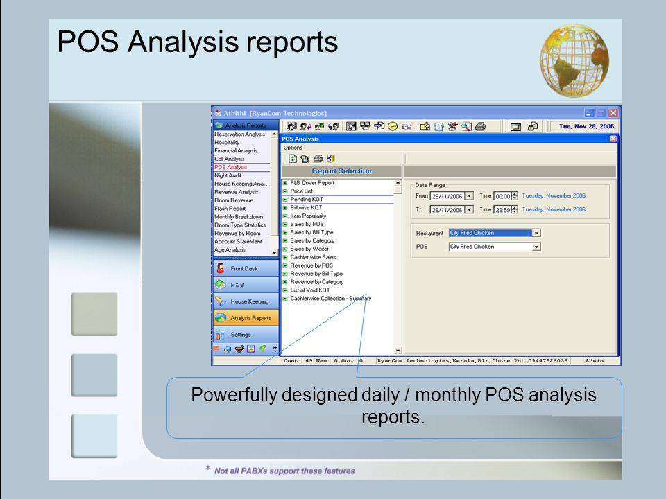 POS Analysis reports Powerfully designed daily / monthly POS analysis reports.