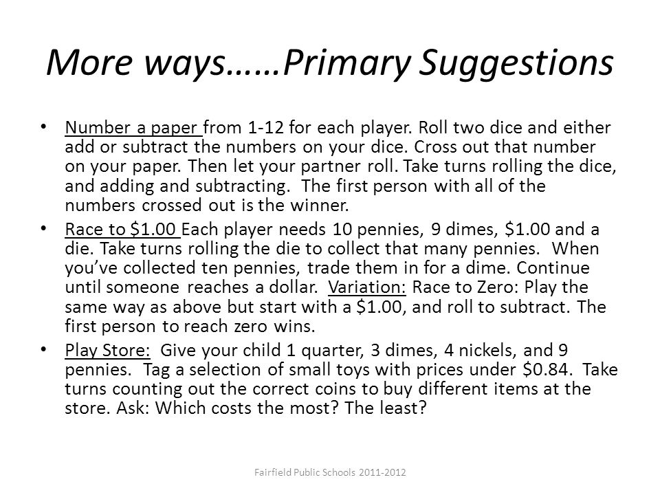 More ways……Primary Suggestions Number a paper from 1-12 for each player.