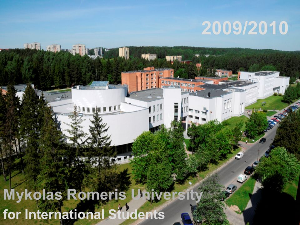 2009/2010 Mykolas Romeris University for International Students