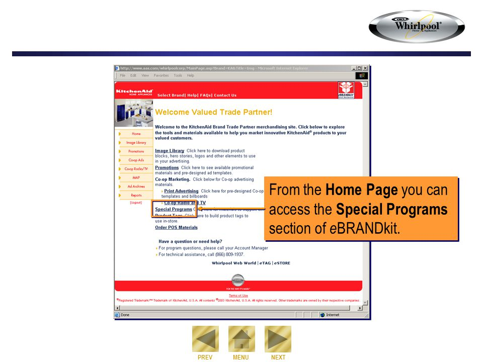NEXT PREVMENU From the Home Page you can access the Special Programs section of e BRANDkit.