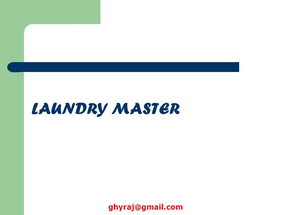 LAUNDRY MASTER ghyraj@gmail.com