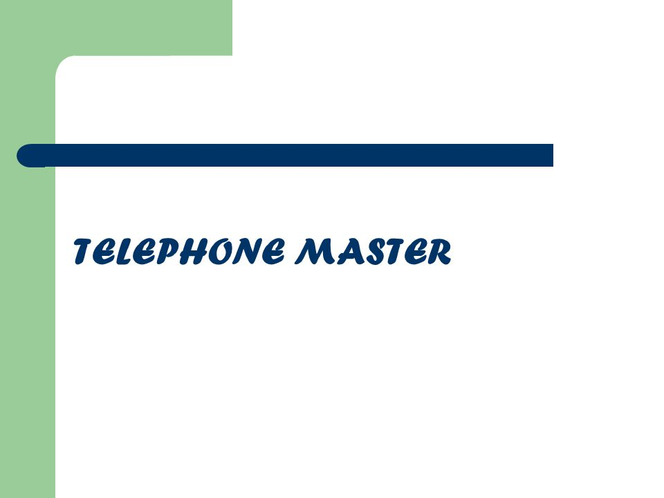 TELEPHONE MASTER